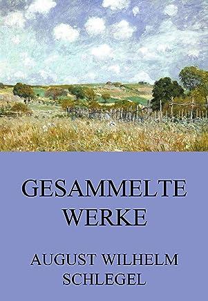 Gesammelte Werke (German Edition)