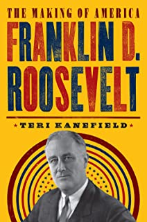 Franklin D. Roosevelt: The Making of America #5