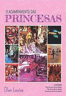 O Acampamento das Princesas