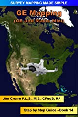 GE Mapping: Step by Step Guide (Survey Mapping Made Simple Book 14) Kindle Edition