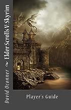 Elder Scrolls V: Skyrim - Player's Guide
