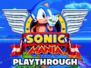 Clip: Sonic Mania Playthrough