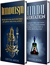 Hinduism: A Simple Guide to the Hindu Religion, Gods, Goddesses, Beliefs, History, and Rituals + A Hindu Meditation Guide (English Edition)