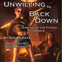 Unwilling to Back Down: Survival of the Fittest