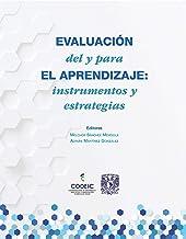 EVALUACIÓN del y para EL APRENDIZAJE: instrumentos y estrategias (Spanish Edition)