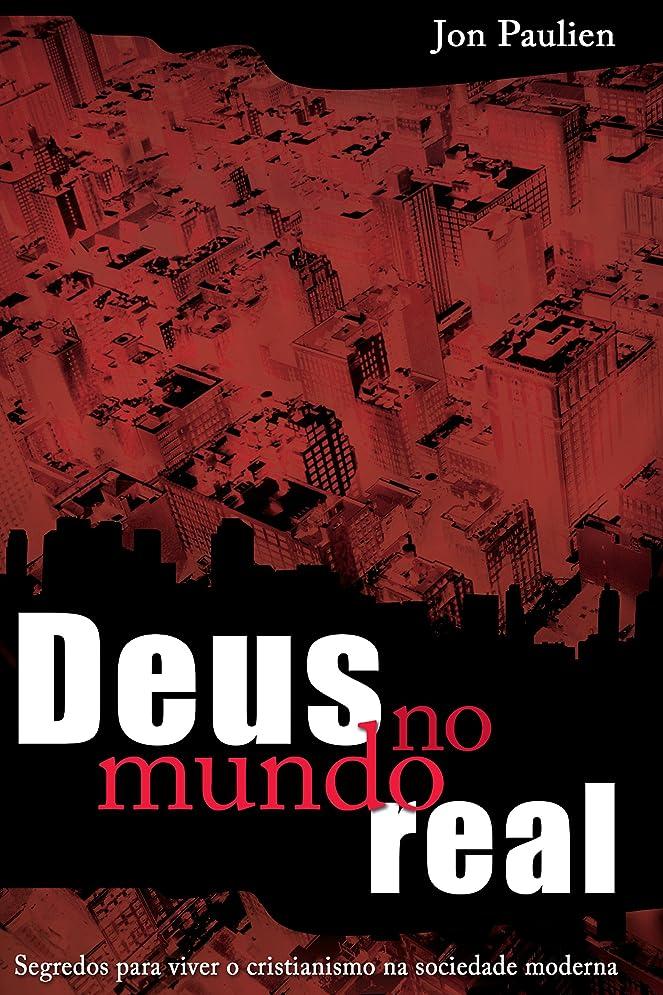 サイバースペーススナップ流暢Deus no mundo real (Portuguese Edition)