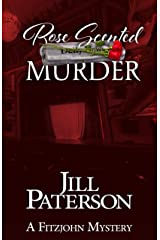Rose Scented Murder (A Fitzjohn Mystery Book 8) Kindle Edition