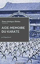 Livres Aide-mémoire du Karaté: Termes et techniques Shotokan (Arts martiaux) PDF