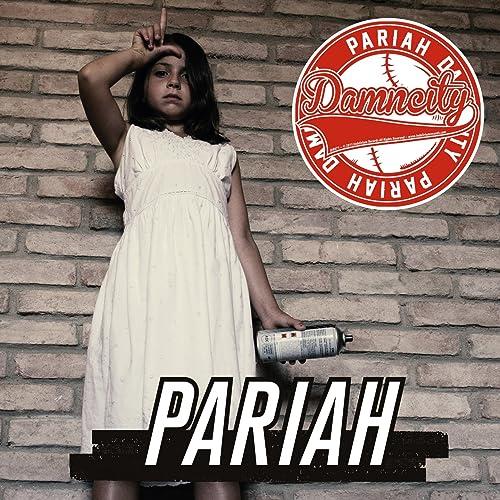Pariah [Explicit]
