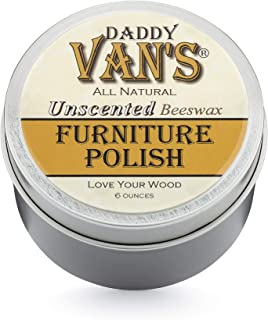 Daddy Van's All Natural Unscented Beeswax Furniture Polish Chemical Free Non-Toxic..