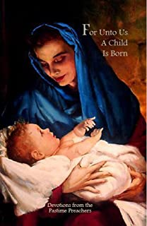 For Unto Us A Child Is Born (English Edition)