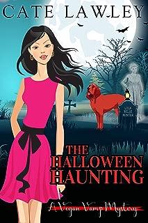The Halloween Haunting (Vegan Vamp Mysteries Book 5)