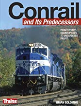 Conrail and its Predecessors (Ect & Collectibles)