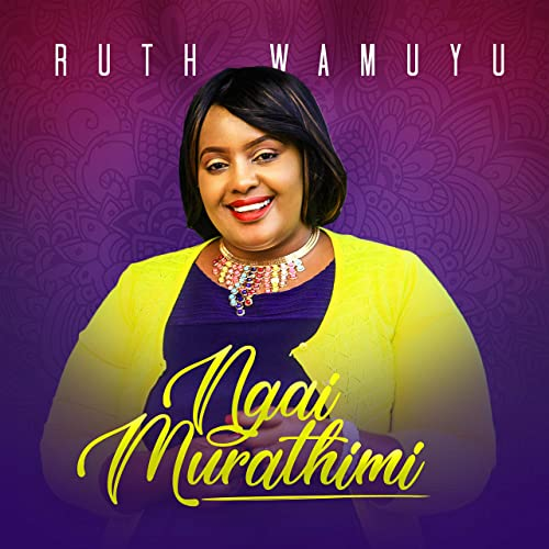 ruth wamuyu ngai murathimi free mp3 download