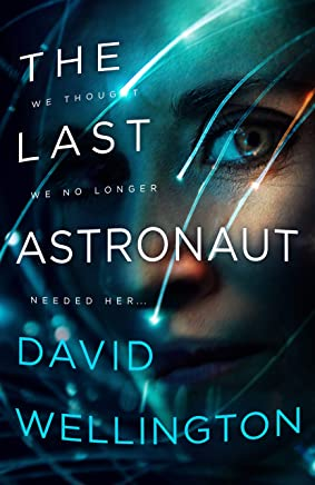 The Last Astronaut (English Edition)