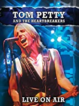 Tom Petty and the Heartbreakers Live On Air