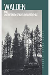 WALDEN and ON THE DUTY OF CIVIL DISOBEDIENCE Kindle Edition