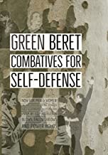 Green Beret Combatives for Self-Defense (English Edition)