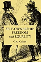 Self-Ownership, Freedom, and Equality (Studies in Marxism and Social Theory)