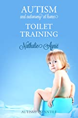 Toilet Training (Autism and Autonomy at Home Book 2) (English Edition) Format Kindle
