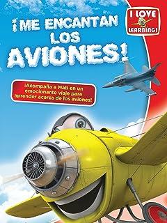 Me Encantan los Aviones! (I Love Airplanes!)