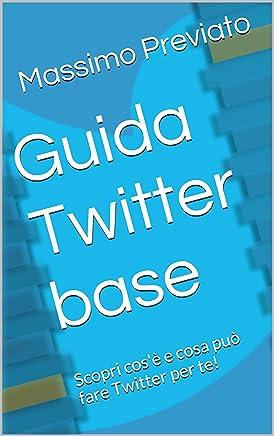 Guida Twitter base: Scopri cosè e cosa può fare Twitter per te!