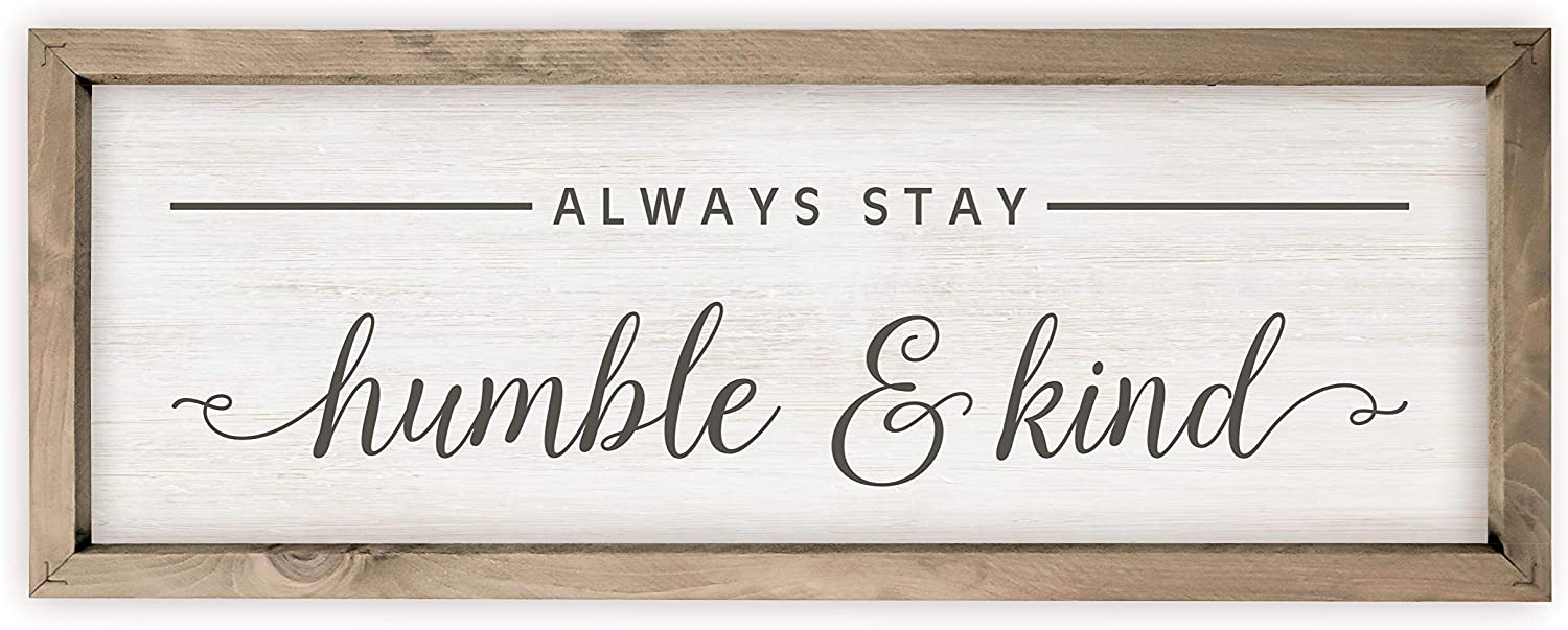 Always Stay Humble Ranking TOP20 and Kind Rustic Wood Sign Washington Mall Include 6x18 Frame