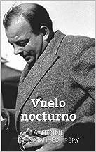 Vuelo nocturno (Spanish Edition)