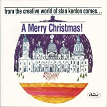 From the Creative World of Stan Kenton Comes a Merry Christmas!