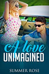 A Love Unimagined: A Friends to Lovers Second Chance Romance (Lover's Road Book 3) Kindle Edition