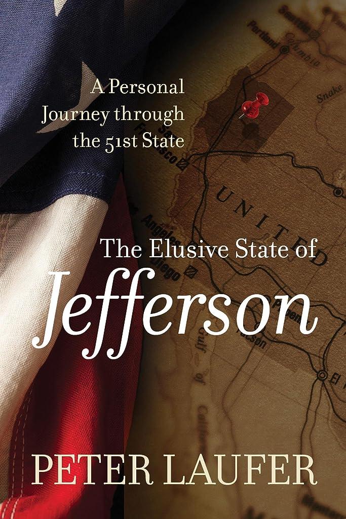 くるみ雇った愛人Elusive State of Jefferson: A Journey through the 51st State (English Edition)