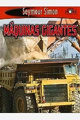 Máquinas gigantes (SeeMore Readers) (Spanish Edition) Kindle Edition