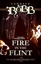 The Fire in the Flint (The Margaret Kerr Series Book 2)