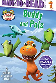 Buddy and Pals (Ready to Read, Ready-to-Go!: Dinosaur Train)