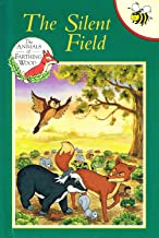 SILENT FIELD (ANIMALS OF FARTHING WOOD)