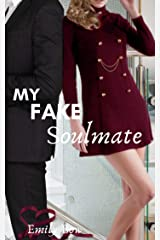 My Fake Soulmate (Five Fun Billionaire Rom-Coms – The Fake to Forever Series) Kindle Edition