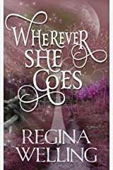 Wherever She Goes: Paranormal Women's Fiction (Psychic Seasons Book 4) Kindle Edition