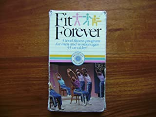 Fit Forever: 3 Level Fitness Program For Men and Women Ages 55 or Older VHS