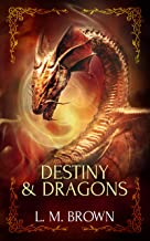 Destiny & Dragons: A Gay Fairy Tale (Gay Ever After Book 3)