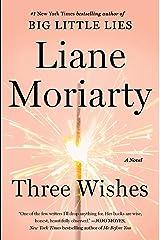 Three Wishes: A Novel Kindle Edition