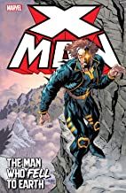 X-Man: The Man Who Fell To Earth (X-Man (1995-2001))