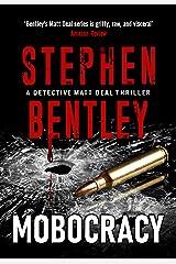 Mobocracy: A Detective Matt Deal Thriller (Detective Matt Deal Thrillers Book 3) Kindle Edition