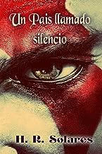 Un País Llamado Silencio (Históricas nº 1) (Spanish Edition)