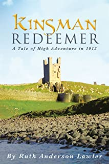 Kinsman Redeemer: A Tale of High Adventure in 1013 (English Edition)