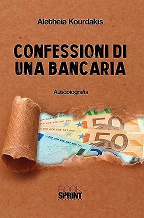 Confessioni di una bancaria