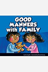 Good Manners with Family Kindle Edition