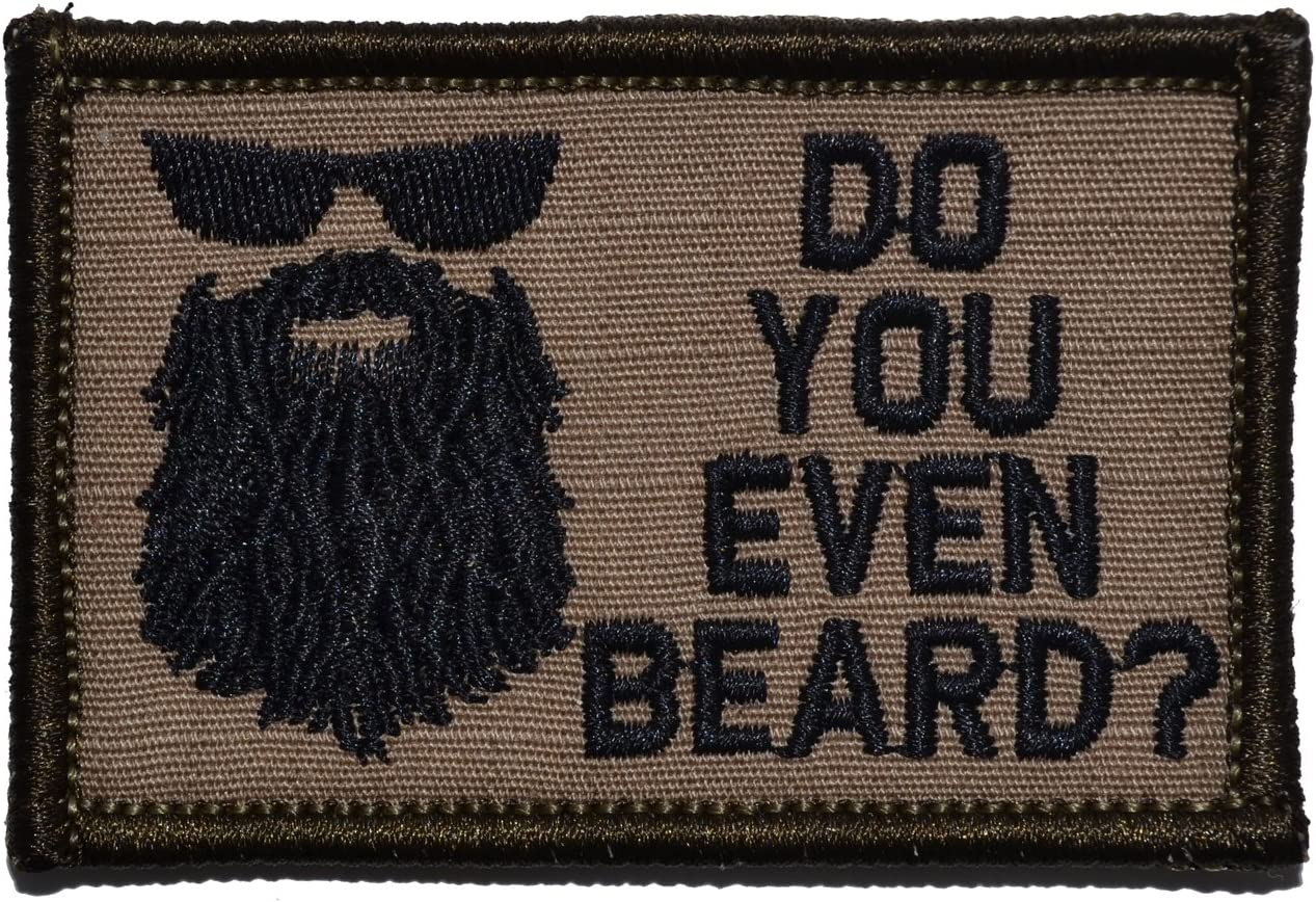 Do You Even Special price Max 69% OFF Beard? 2x3 Patch Black Brown with - Coyote
