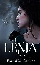 Lexia (The Deadwood Hunter Series Book 1)