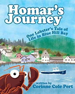 Homar's Journey: One Lobster's Tale of Life in Blue Hill Bay
