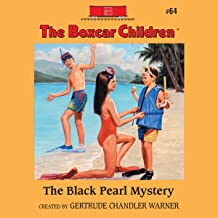 The Black Pearl Mystery: The Boxcar Children Mysteries, Book 64